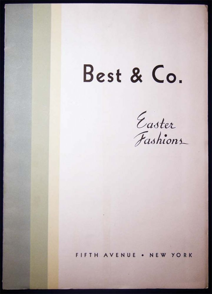 1931 Best & Co. Easter Fashions. Americana - 20th Century - Business History - Fashion - Best, Co.