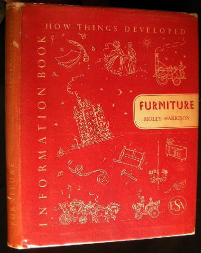 How Things developed: Furniture. Molly Harrison.