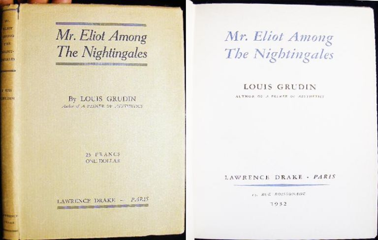 Mr. Eliot Among the Nightingales. Louis Grudin.