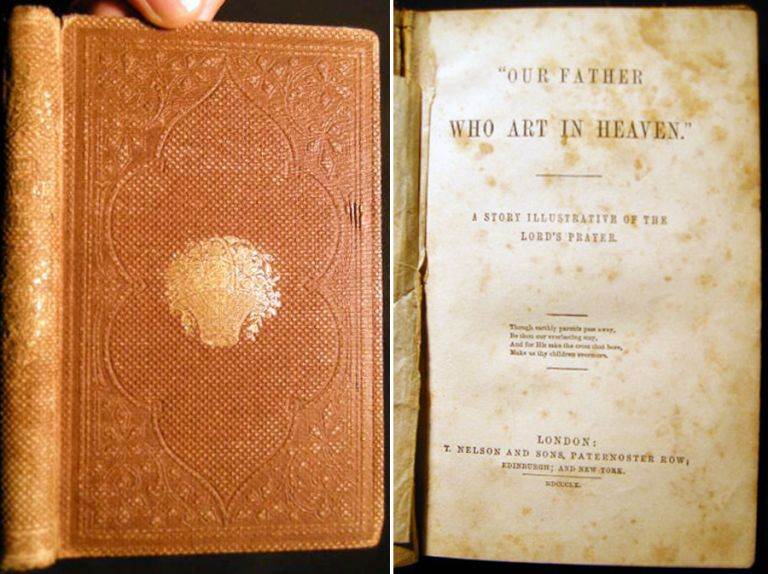 """""""Our Father Who Art in Heaven."""" A Story Illustrative of the Lord's Prayer. The Lord's Prayer."""