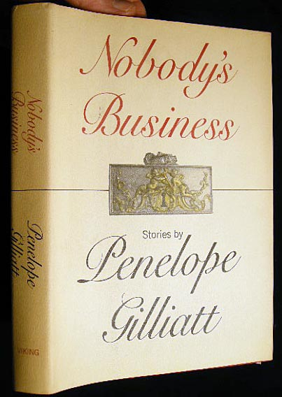 Nobody's Business. Penelope Gilliatt.