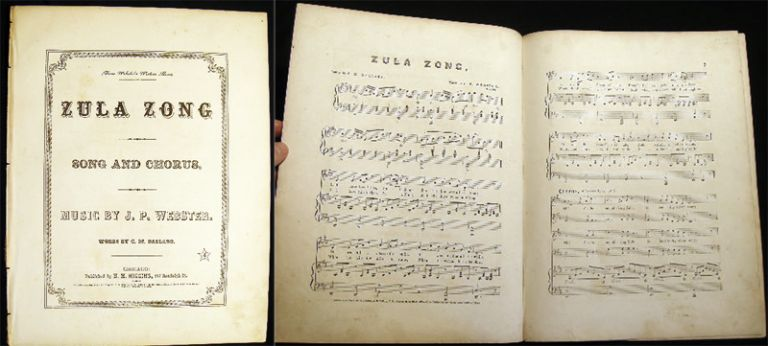 From Webster's Western Gems: Zula Zong Song and Chorus. Music By J.P. Webster. Words By C. M. Ballard. Sheet Music.