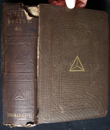 The Doctor, &c. By the Late Robert Southey. Edited By His Son-In-Law, John Wood Warter, B.D. Robert Southey.