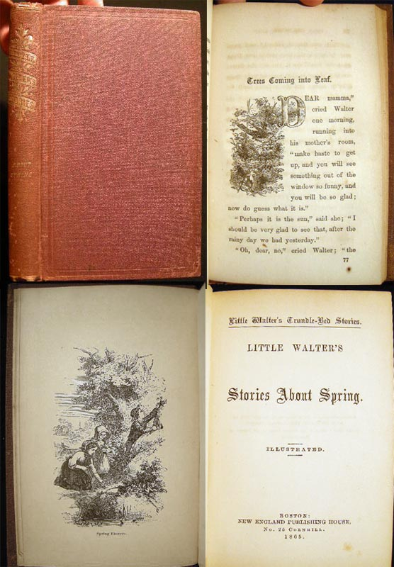 Little Walter's Trundle-Bed Stories. Little Walter's Stories About Spring. Anonymous.