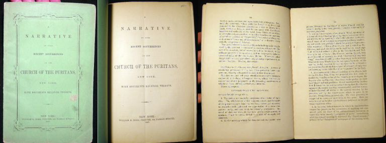 A Narrative of Some Recent Occurrences in the Church of the Puritans, New York; with Documents Relating Thereto. Church of the Puritans.