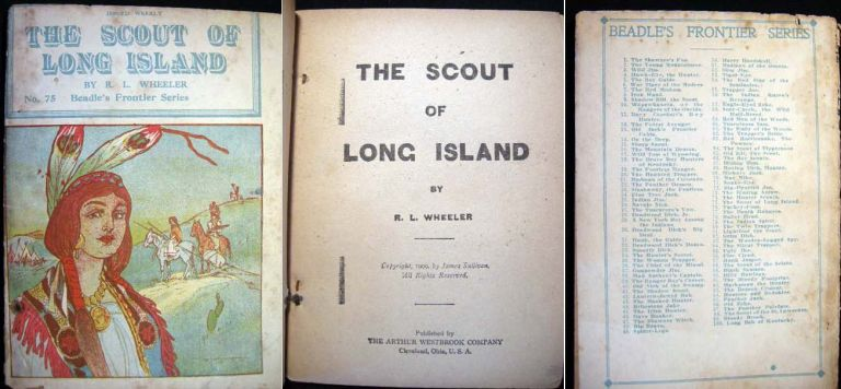 The Scout of Long Island No. 75 Beadle's Frontier Series. R. L. Wheeler.