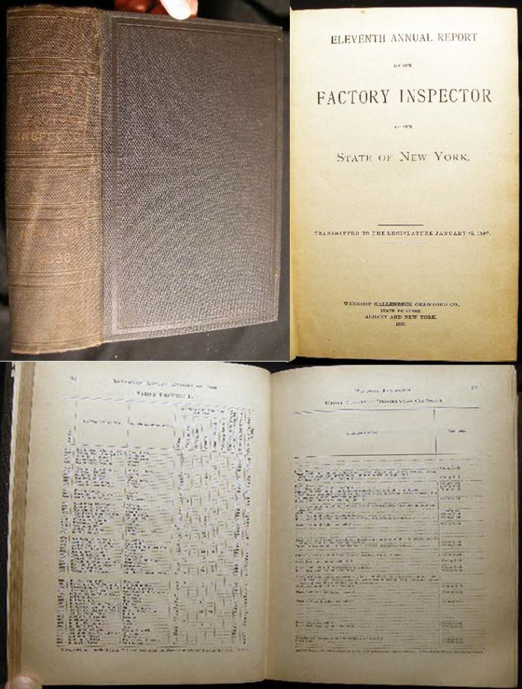 Eleventh Annual Report of the Factory Inspector of the State of New York. Transmitted to the Legislature January 25, 1897. State of New York.