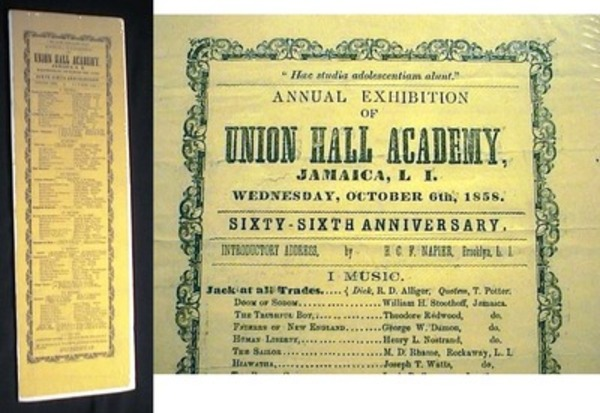 Broadside Announcement for the Annual Exhibition of Union Hall Academy, Jamaica, L.I. Wednesday, October 6th, 1858. Sixty-Sixth Anniversay. Introductory Address, By H.C. F. Napier, Brooklyn, L.I. Union Hall Academy.