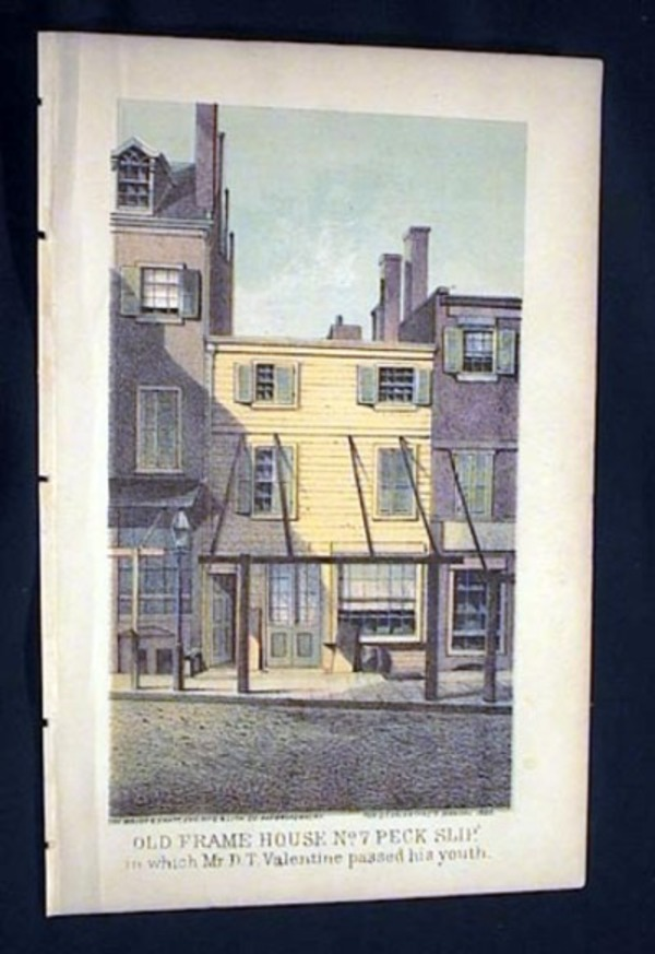 Color Lithograph of the Old Frame House No. 7 Peck Slip New York City, in Which Mr. D.T. Valentine Passed His Youth. New York City.