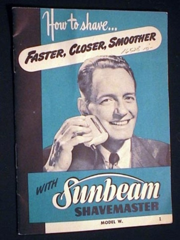 How to Shave...Faster, Closer, Smoother with Sunbeam Shavemaster Model W. Sunbeam corporation.