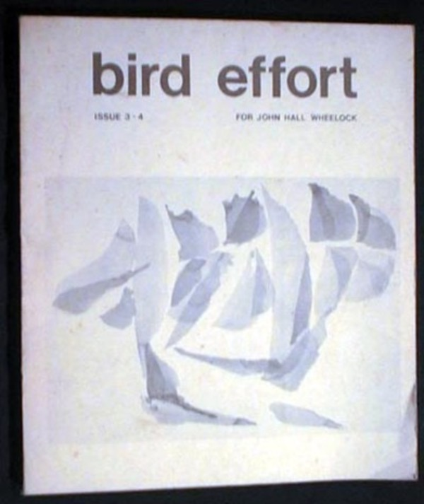 Bird Effort Issue 3-4 For John Hall Wheelock. Bird Effort.