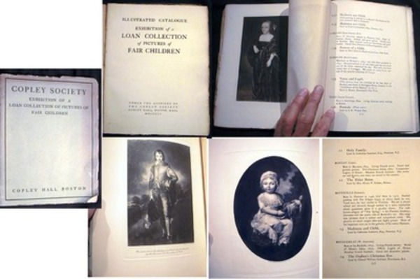 Illustrated Catalogue Exhibition of a Loan Collection of Pictures of Fair Children. Copley Society.