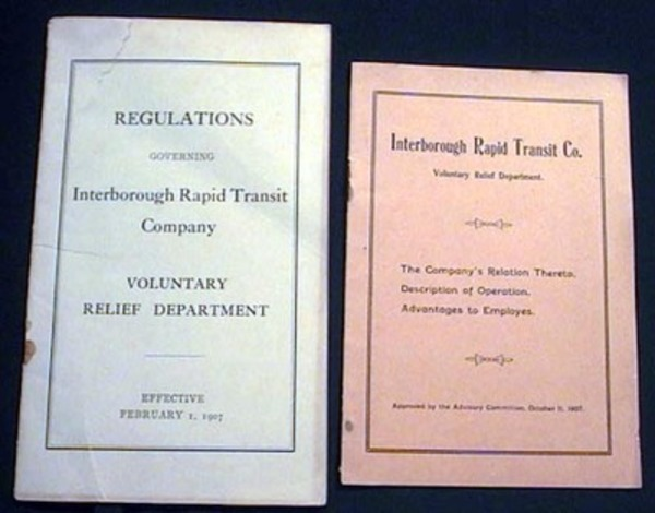 Interborough Rapid Transit Co. Voluntary Relief Department. The Company's Relation Thereto. Description of Operation. Advantages to Employes. (with) Regulations Governing Interborough Rapid Transit Company Voluntary Relief Department. Interborough Rapid Transit Co.