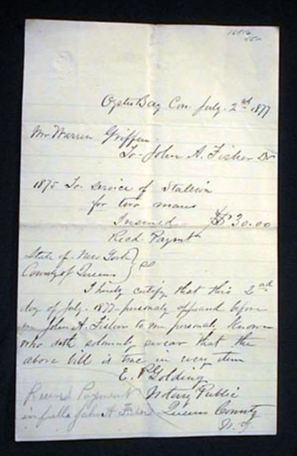 1877 Oyster Bay Long Island Manuscript Document Referring to the Stud Service of a Stallion for Two Mares to Warren Griffin from John A. Fisher Notarized By E.P. Golding. Oyster Bay.