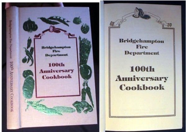 Bridgehampton Fire Department 100th Anniversary Cookbook. Bridgehampton.