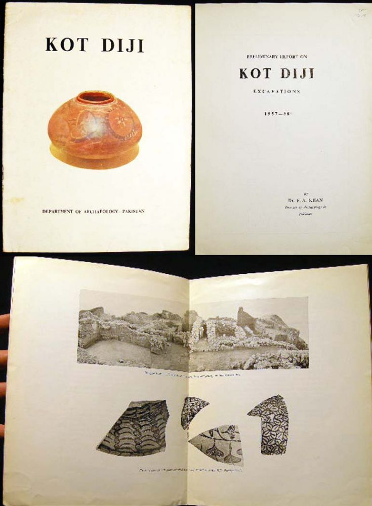 Preliminary Report on Kot Diji Excavations 1957-58. Dr. F. A. Khan.