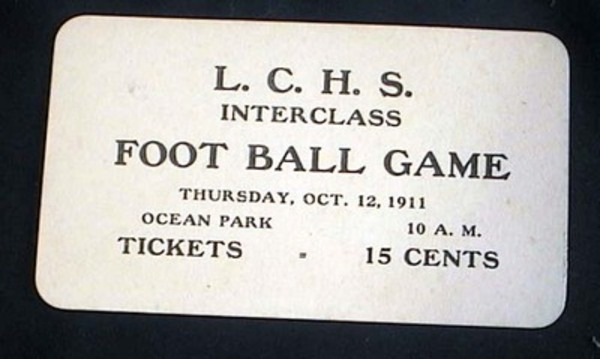 L.C.H.S. Interclass Foot Ball Game Thursday, Oct. 12, 1911 Ocean Park 10: A.M. Tickets 15 Cents Unused Ticket. Ticket.