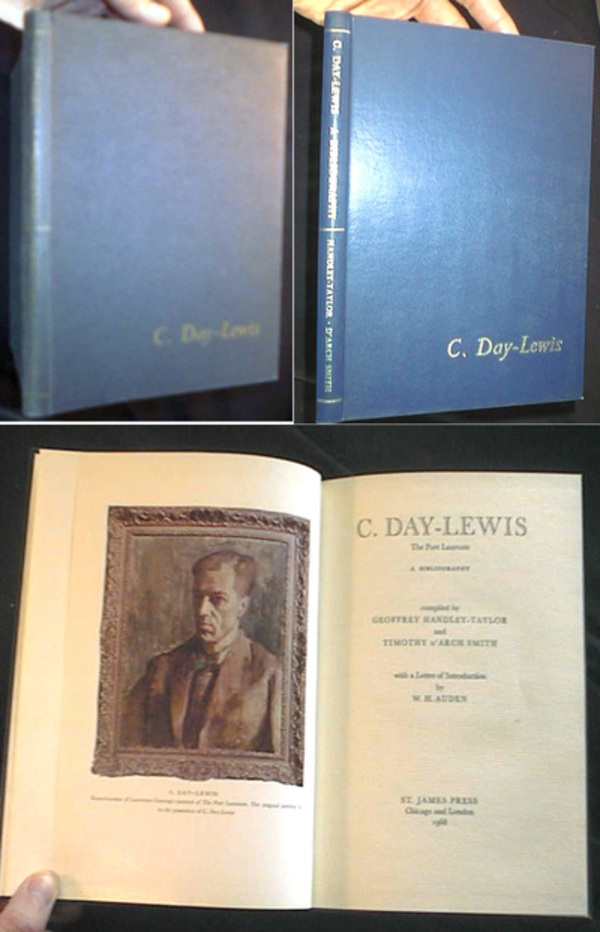 C. Day-Lewis the Poet Laureate A Bibliography. Geoffrey Handley-Taylor, Timothy d'Arch Smith, compilers.