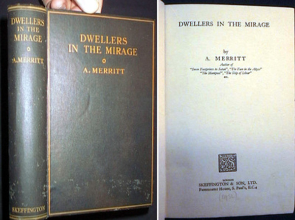 Dwellers in the Mirage. A. Merritt.
