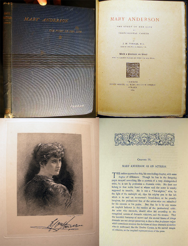 Mary Anderson The Story of Her Life and Professional Career. J. M. Farrar.
