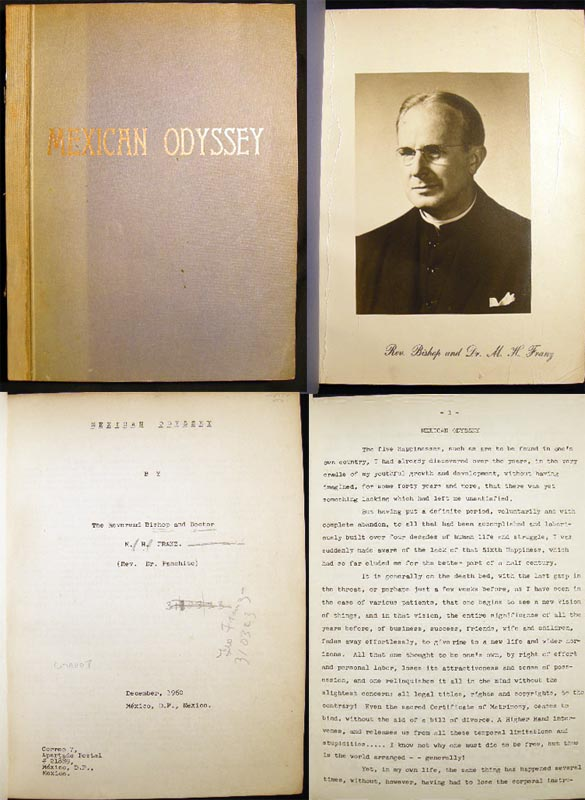 Mexican Odyssey By the Reverend Bishop and Doctor M.H. Franz. (Rev. Dr. Panchito). Faith Healing.