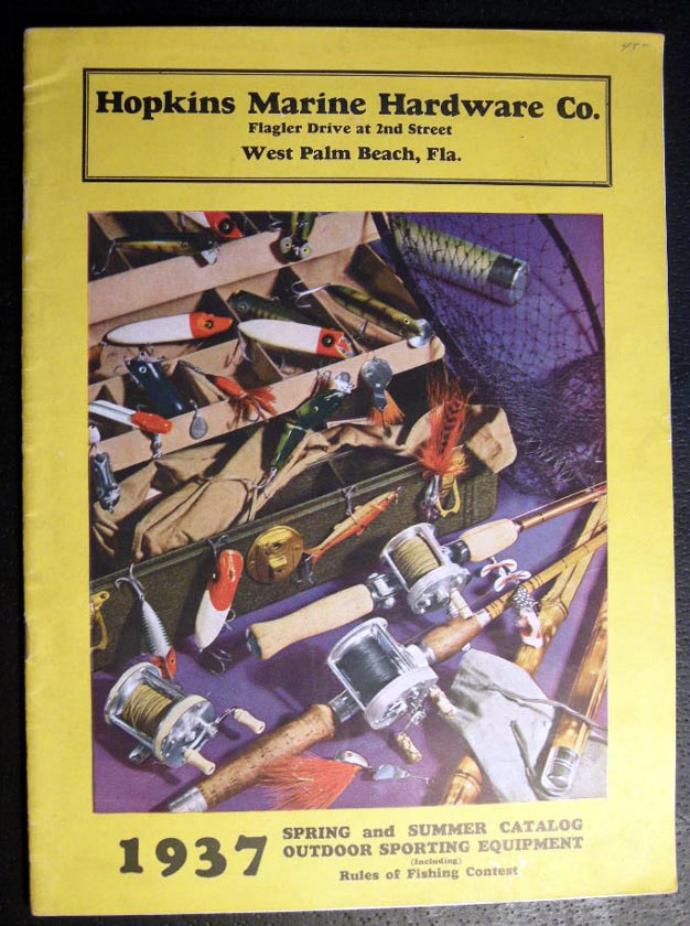 1937 Spring and Summer Catalog Outdoor Sporting Equipment (Including) Rules of Fishing Contest Hopkins Marine Hardware Co. West Palm Beach Florida. Hopkins Marine Hardware Co.