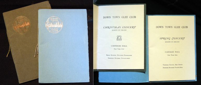 2 Program Books for the Down Town Glee Club Spring Concert Season of 1928-1929 Carnegie Hall New York City (with) Christmas Concert. Down Town Glee Club.