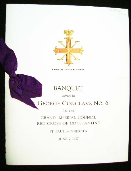 Banquet Given By St. George Conclave No. 6 to the Grand Imperial Council Red Cross of Constantine St. Paul, Minnesota June 7, 1927 Menu. Red Cross of Constantine.
