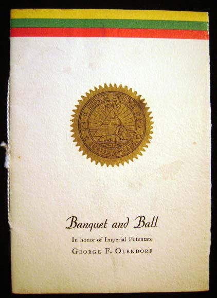 Sixty-Seventh Annual Session of the Imperial Council, A.A.O.N.M.S. Banquet and Ball in Honor of Imperial Potentate George F. Olendorf Tuesday, June 10, 1941 Murat Temple, Indianapolis Souvenir Menu. A A. O. N. M. S. [Shriners.