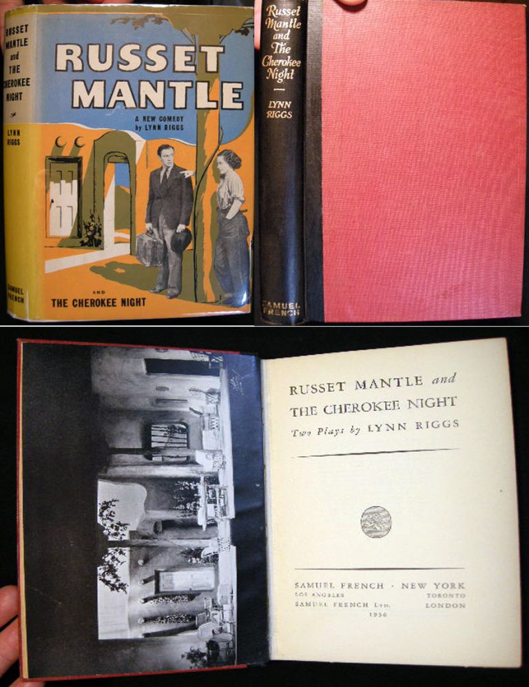Russet Mantle and the Cherokee Night Two Plays. Lynn Riggs.
