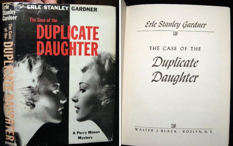 The Case of the Duplicate Daughter: A Perry Mason Mystery. Erle Stanley Gardner.
