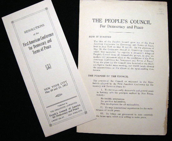 The People's Council for Democracy and Peace (with) Resolutions of the First American Conference for Democracy And Terms of Peace New York City May 30 and 31, 1917. People's Council for Democracy and Peace.