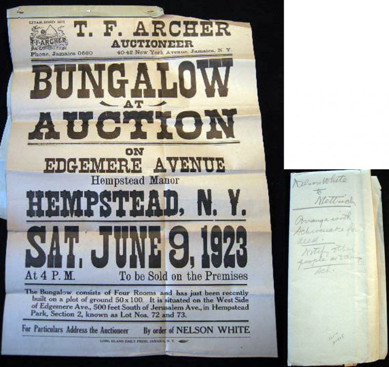 Broadside T.F. Archer Auctineer Bungalow at Auction on Edgemere Avenue Hempstead Manor Hempstead, N.Y. Sat. June 9, 1923 ...by Order of Nelson White. Long Island Real Estate Development.