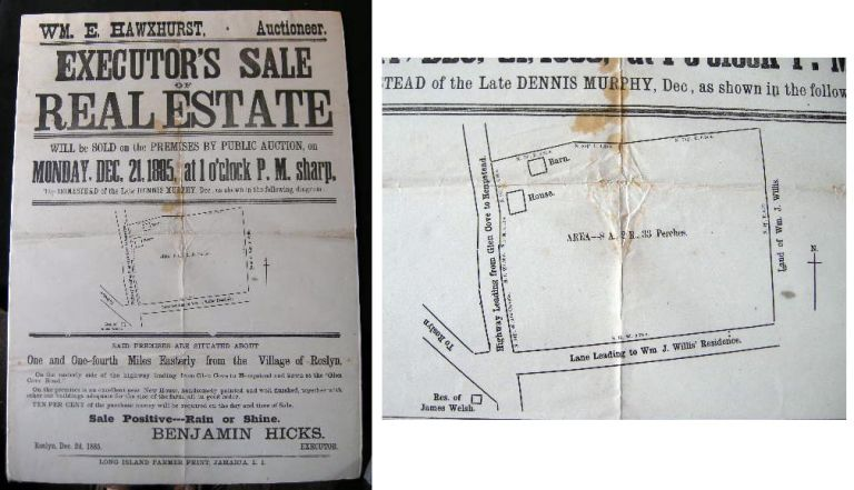 1885 Large Broadside with Map: Wm. E. Hawxhurst, Auctioneer. Executor's Sale of Real Estate...One and One-fourth Miles Easterly from the Village of Roslyn...Benjamin Hicks Executor. Long Island Real Estate Development History.
