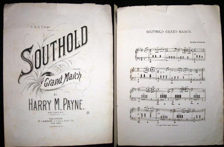 To H.G. Elmer, Peconic, L.I. Southold Grand March By Harry M. Payne. Southold. N.Y. Sheet Music - Long Island.