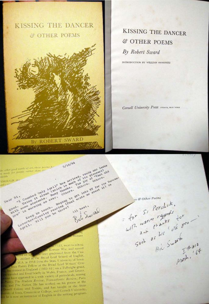 Kissing the Dancer & Other Poems (with) a Typed Postcard Signed By the Author. Robert Sward.