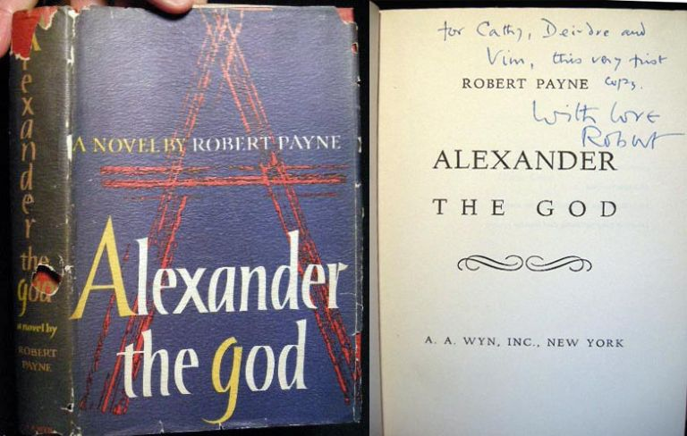 Alexander the God. Robert Payne.