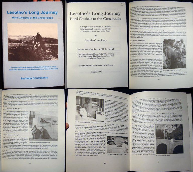 Lesotho's Long Journey Hard Choices at the Crossroads a Comprehensive Overview of Lesotho's Historical, Social, Economic and Political Development with a View to the Future By Sechaba Consultants. Africa - Development - 20th Century - Lesotho.