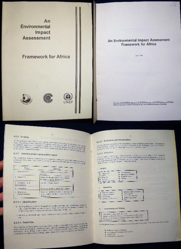 An Environmental Impact Assessment Framework for Africa June 1994 Prepared By Seven Resource Persons Drawn Out of the Livingstone EIA Training Workshop Team. Africa - 20th Century - environment.
