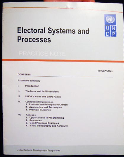 Electoral Systems and Processes Practice Note January 2004 United Nations Development Programme. United Nations - Electoral Systems.