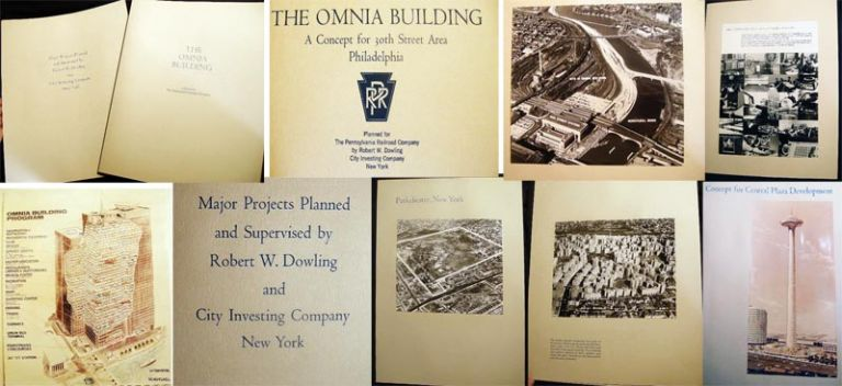 Circa 1965 Major Projects Planned and Supervised By Robert W. Dowling and City Investing Company New York (with) The Omnia Building A Study for the Pennsylvania Railroad Company. Americana - 20th Century - Real Estate Development - City Investing Company.