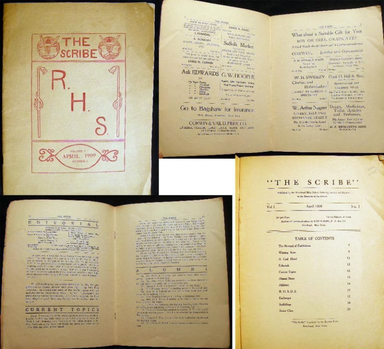 """The Scribe"" Published By the Riverhead High School Debating Society and Devoted to the Interests of the School Vol. 1 April 1909 No. 3. Americana - 20th Century - Education - Long Island - Riverhead."
