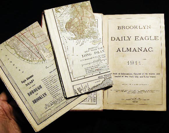Brooklyn Daily Eagle Almanac 1911 A Book of Information, General of the World, and Special of New York City and Long Island. (with) Two Color Folding Maps. Americana - 20th Century - Brooklyn - Map.