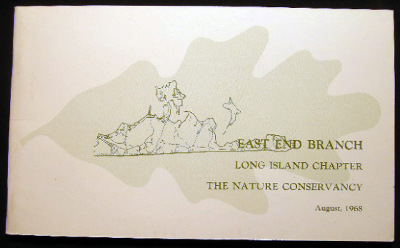 The Natural Area Preserves of the East End Branch of the Long Island Chapter The Nature Conservancy. Americana - 20th Century - Nature Conservancy - Long Island.