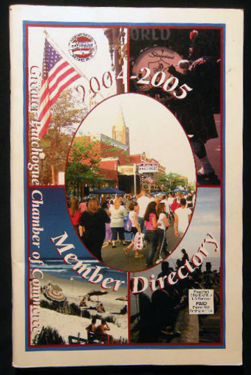2004 - 2005 Greater Patchogue Chamber of Commerce Member Directory. Americana - History - Long Island - Patchogue.
