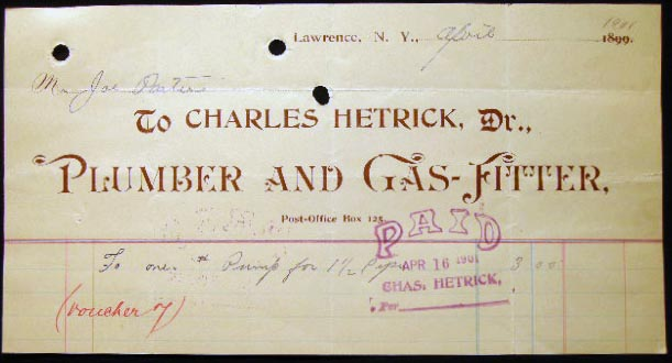 1901 Manuscript & Printed Billhead Receipt from Charles Hetrick, Plumber and Gas-Fitter Lawrence, N.Y. For Joe Porter. Americana - 20th Century - Long Island - Lawrence - Business History.