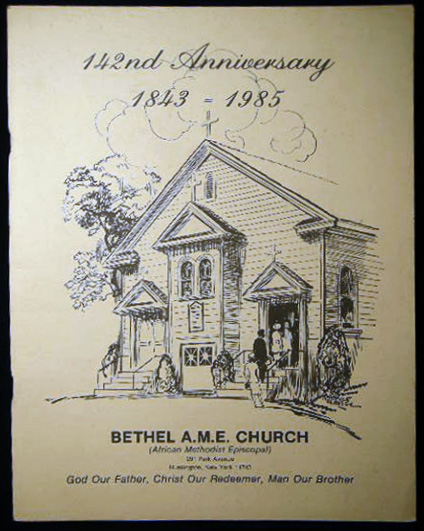 142nd Anniversary 1843 - 1985 Bethel African Methodist Episcopal Church Celebrating Our One Hundred and Forty Second Anniversary The Rev. Joseph F. Whalen, Sr., Pastor. Americana - 20th Century - Long Island - Huntington - A. M. E. Church.