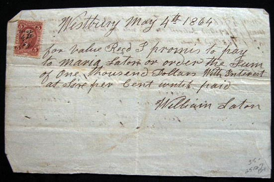 1864 Manuscript Promissory Note with Revenue Stamp William Laton (Layton) & Maria Laton (Layton) Westbury, Long Island New York. Americana - 19th Century - Business History - Long Island New York - Westbury - Manuscript.