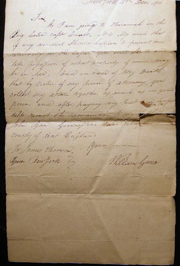 1810 Manuscript Letter to James Thomson, Grocer in New York City from William Gann Issuing Power of Attorney in Case of Accident or Loss While on a Trip to Havana in the Brig Galen. Americana - 19th Century - Manuscript - New York City - Business History - Cuba Trade - Law - Shipping - Power of Attorney.