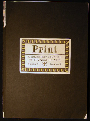 Print Quarterly Journal of the Graphic Arts Volume IV Number 3 1946. Art - Design - Typography - 20th Century - Graphic Arts - Print Quarterly.